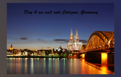 Day 6 Cologne, Germany