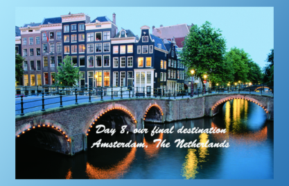 We End Our Adventure In Amsterdam, The Netherlands